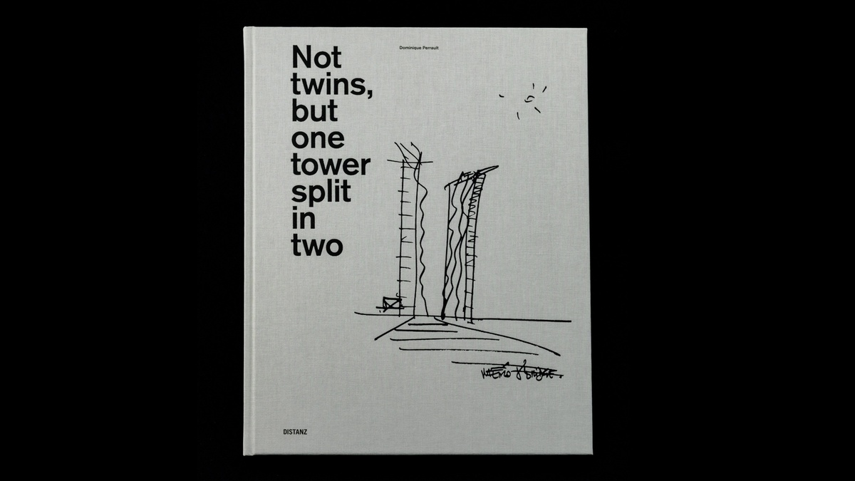 Dominique Perrault : NOT TWINS, BUT ONE TOWER SPLIT IN TWO
